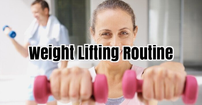 Weight Lifting Routine
